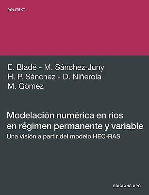 Modelacin Numrica En Ros En Rgimen Permanente y Variable. 9788498803891