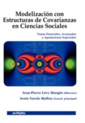 Modelizacin Con Estructuras de Covarianzas En Ciencias Sociales 9788497451369