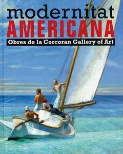Modernitat Americana: Obres de la Corcoran Gallery Of Art: 1 Novembre 2008-25 Gener 2009 9788493473082