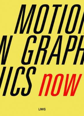 Motion Graphics Now 9788496969896