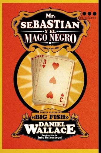 Mr. Sebastian y el Mago Negro 9788493662806