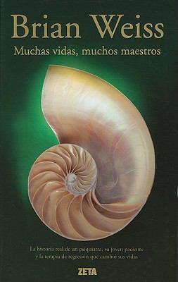 Muchas Vidas, Muchos Maestros = Many Lives, Many Masters 9788498724349