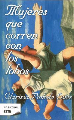 Mujeres Que Corren Con Los Lobos 9788498720778