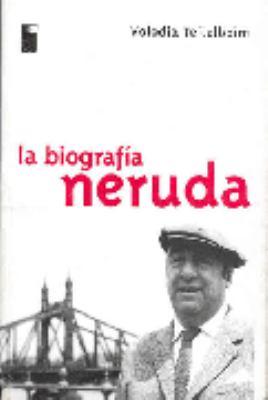 Neruda: La Biografia 9788493259341
