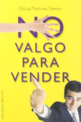No Valgo Para Vender 9788497773850
