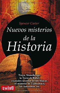 Nuevos Misterios de la Historia = New Mysteries of History 9788496746435