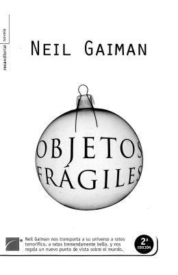 Objetos Frgiles = Fragile Things 9788496791855