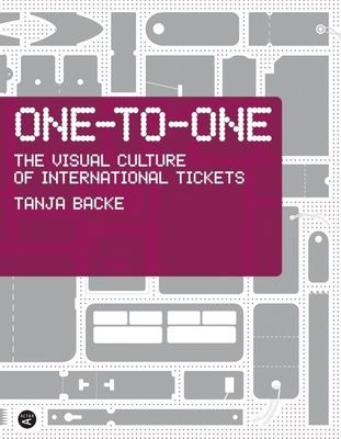 One-To-One: The Visual Culture of International Tickets 9788496540163