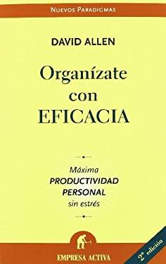 Organizate Con Eficacia - V2* 9788496627086