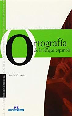Ortografma de La Lengua Espaqola 9788497645041