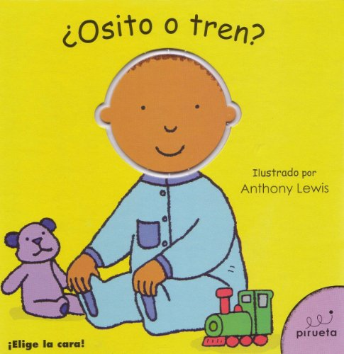 Osito O Tren? = Teddy or Train? 9788492691258