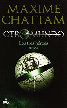 Otro-Mundo, Volumen. I: Los Tres Heroes = Another- World, Volumen.I 9788496886186
