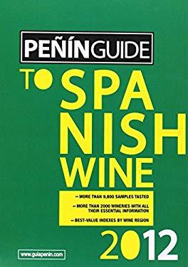 Penin Guide to Spanish Wine 2012 9788495203779