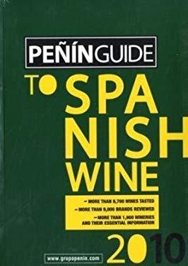 Penin Guide to Spanish Wine 2010 9788495203588