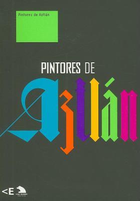 Pintores de Aztlan 9788495321985