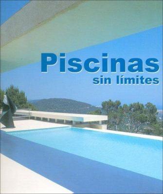 Piscinas Sin Limites 9788496429581