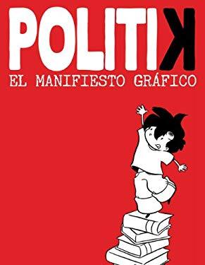 Politik: El Manifesto Grafico 9788499181844