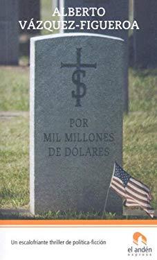 Por Mil Millones de Dolares 9788496929043