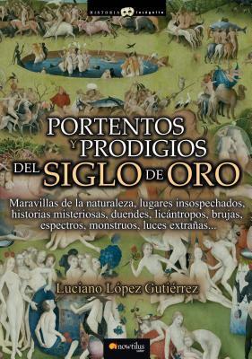 Portentos y Prodigios del Siglo de Oro 9788499673196
