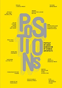 Positions: Portrait of a New Generation of Chinese Architects 9788496954502