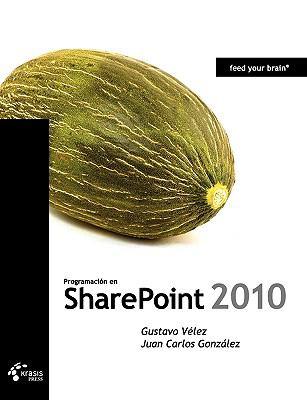 Programacin En Sharepoint 2010 9788493669669