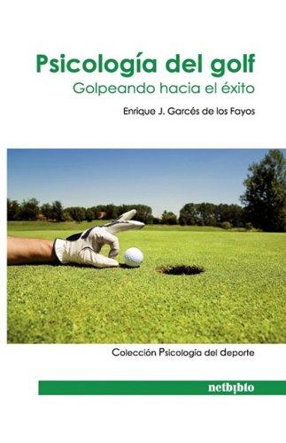 Psicologa del Golf 9788497453509