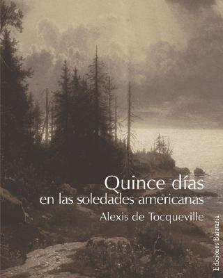 Quince Dias En Las Soledades Americanas 9788495764287