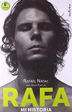 Rafa, Mi Historia 9788493795467