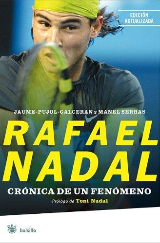 Rafael Nadal: Cronica de un Fenomeno 9788498675146