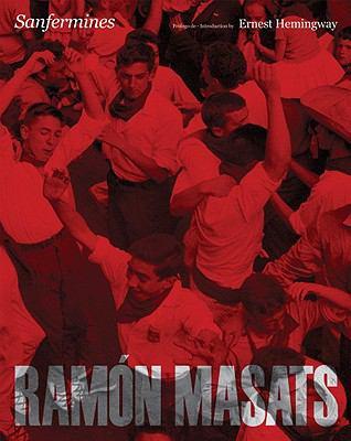 Ramon Masats: Sanfermines 9788492498710