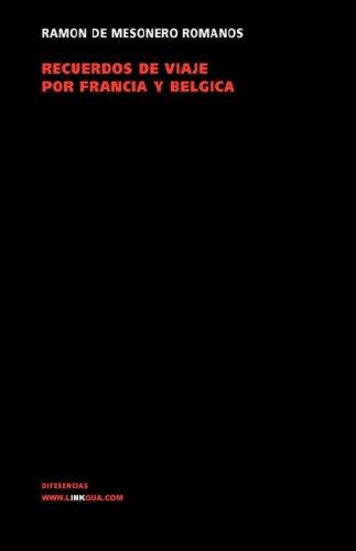 Recuerdos de Viaje Por Francia y Belgica En 1840-1841 9788498164640