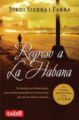 Regreso a la Habana 9788496746091
