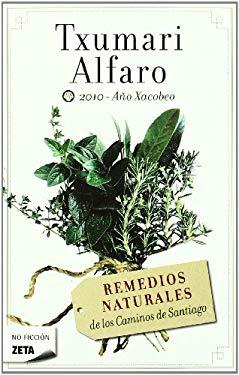 Remedios Naturales de Los Caminos de Santiago 9788498724035