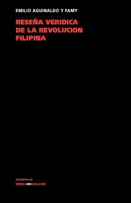 Resena Veridica de La Revolucion Filipina 9788498167108