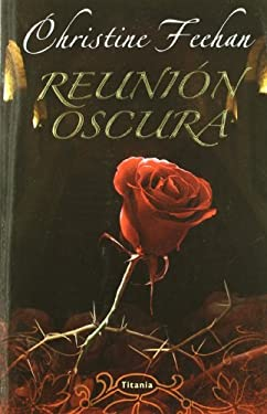 Reunion Oscura = Dark Celebration 9788496711761