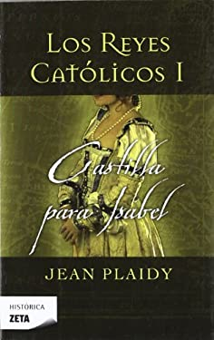 Castilla Para Isabel = Castille for Isabella 9788498723182