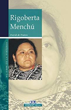 Rigoberta Menchu 9788497647526