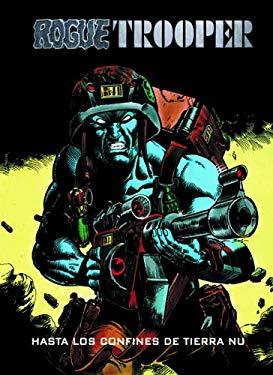 Rogue Trooper 4 Hasta los confines de la tierra / To the ends of the earth (Spanish Edition) - Finley