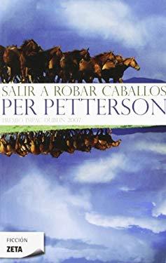 Salir A Robar Caballos = Out Stealing Horses 9788498723496