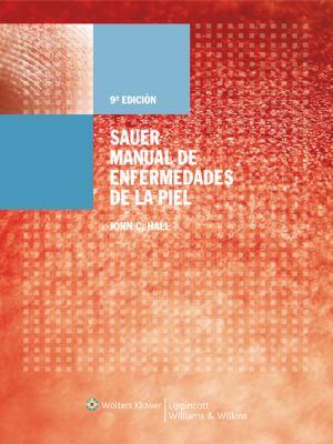 Sauer Manual de Enfermedades de La Piel 9788493531898
