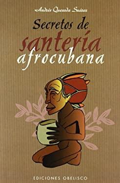 Secretos de Santeria Afrocubana 9788497773447