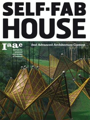 Self Fab House: 2nd Advanced Architecture Conest 9788496954748