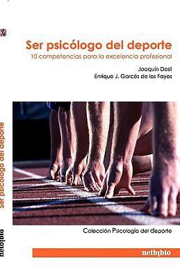 Ser Psiclogo del DePorte 9788497453516