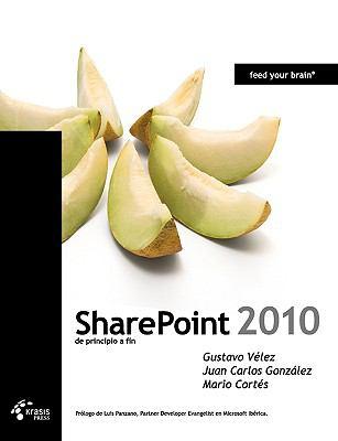 Sharepoint 2010 de Principio a Fin 9788493669652