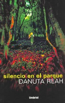 Silencio en el Parque = Silencio En El Parque 9788495618412
