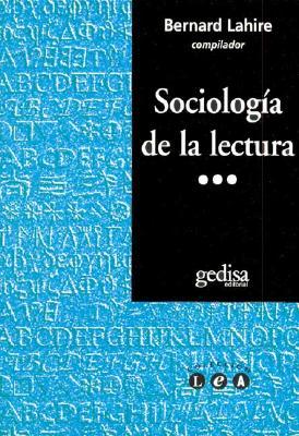Sociologia de La Lectura 9788497840200