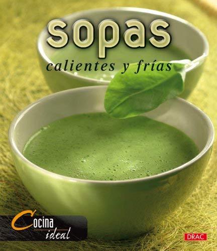 Sopas Calientes y Frias 9788496550483