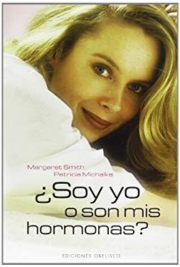 Soy Yo O Son MIS Hormonas? 9788497774574