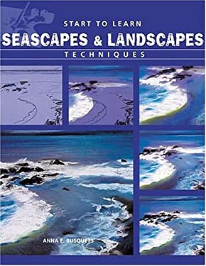 Start to Learn Seascapes and Landscapes Techniques 9788496099630