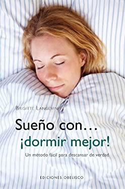 Sueno Con Dormir Mejor! 9788497778107